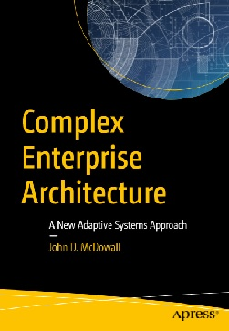 Complex Enterprise Architecture A New Adaptive Systems Approach