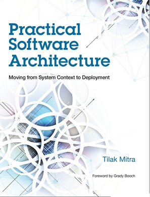 Practical Software Architecture Moving from System Context to Deployment
