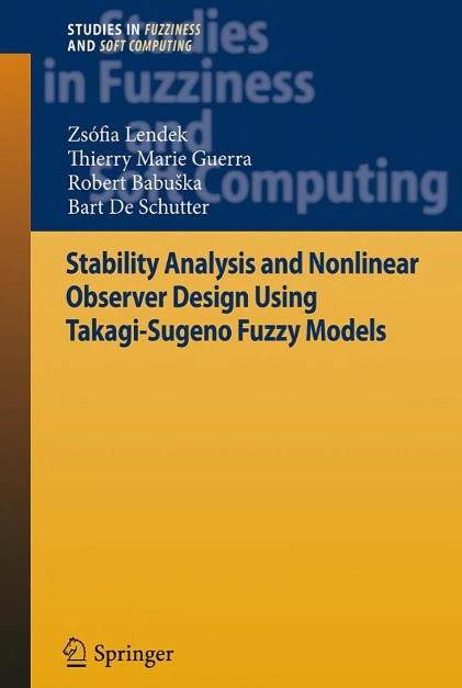 Stability Analysis and Nonlinear Observer Design Using Takagi-Sugeno Fuzzy Model