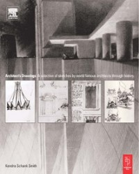 Image of Architect s Drawings A selection of sketches by world famous architects through history