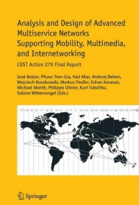 Image of Analysis and Design Of Advanced Multiservice Networks Supporting Mobility, Multimedia, and Internetworking