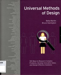 Image of Universal Methods of Design : 100 Ways to Research Complex Problems, Develop, Innovative Ideas, and Design Effective Solutions